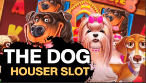 THE DOG HOUSER SLOT